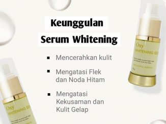 Keunggulan Oxy Glow Whitening Serum 1
